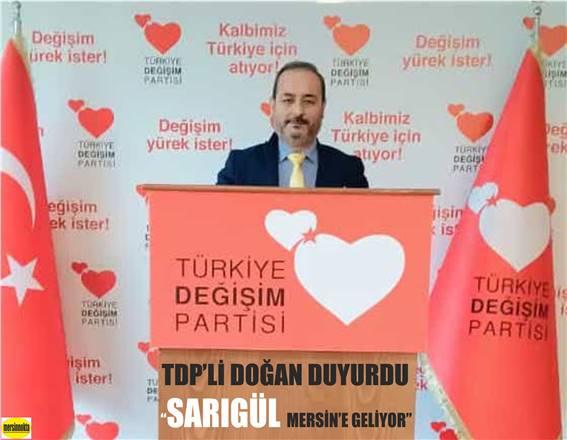 """""""SARIGÜL MERSİN'E GELİYOR"""""""