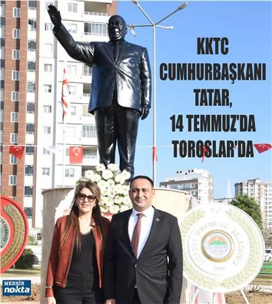 KKTC CUMHURBAŞKANI TATAR, 14 TEMMUZ'DA