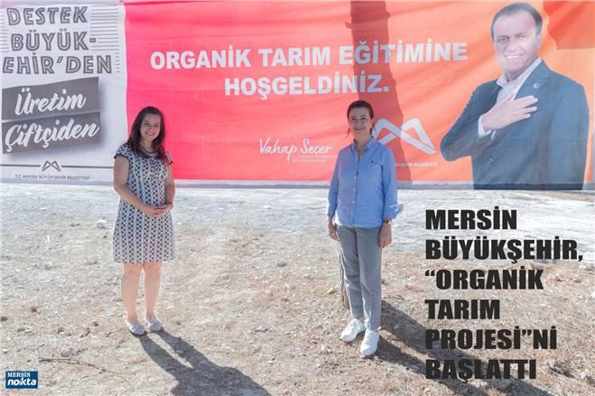 ORGANİK TARIM PROJESİ'NİN TARSUS VE TOROSLAR'DA TANITIM TOPLANTILARI YAPILDI
